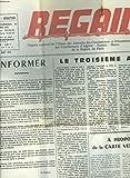 REGAIN, ORGANE MENSUEL DE L'UNION DES AMICALES DES COMBATTANTS ET PRISONNIERS DE GUERRE, DES COMBATTANTS D'ALGERIE, TUNISIE, MAROC DE LA REGION DE PARIS N°235, MARS 1973. INFORMER / LE TROISIEME AGE / A PROPOS DE LA CARTE VERMEILLE / RETRAITE ANTICIPEE......