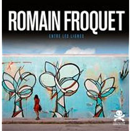 Romain Froquet - Entre les lignes: Opus délits 73