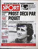 SPORT (LE) [No 45] du 03/11/1987 - THIERRY CHAMPION - PROST DECU PAR PIQUET - LA GRANDE SAISON DU GRIS - COURSES D'ATHETISME - TOULOUSE - COMMENT Y CROIRE - LE BLUES DU RACING.