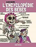 L'encyclopédie des bébés - Tome 3 - Psycanalyse du nourisson (EDITION 40 ANS)