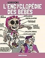 L'encyclopédie des bébés - Tome 3 - Psycanalyse du nourisson (EDITION 40 ANS) de Daniel Goossens