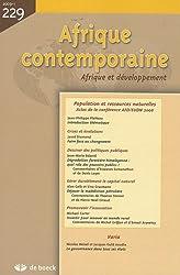 Afrique contemporaine, N° 229, 2009, 1 : Population et ressources narturelles