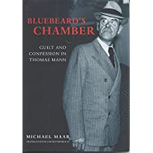 Bluebeard's Chamber: Guilt and Confession in Thomas Mann
