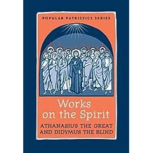 Works on the Spirit PPS43 (Popular Patristics Series) (English Edition)