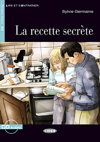 La Recette Secrete+cd (Chat Noir. Lire Et S'entrainer) por De Agostini Scuola Spa