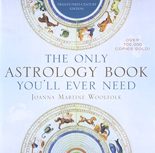The Only Astrology Book You'll Ever Need -