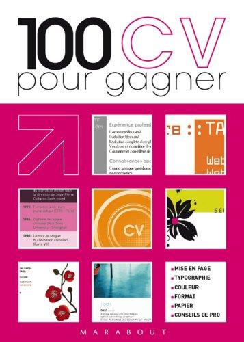 100 CV pour gagner ! par Vanessa Blondel, Catherine Siguret, Jimmy Pina, Aurélie Dombes