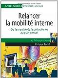 Relancer la mobilité interne - De la matrice de la polyvalence au plan annuel