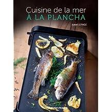 Cuisine de la mer à la plancha