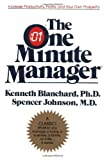 The One Minute Manager by Kenneth H. Blanchard, Spencer Johnson (2003) Hardcover