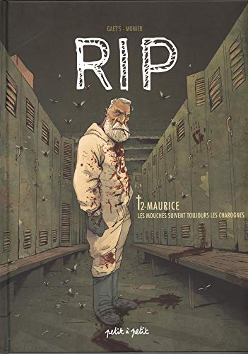 RIP, Tome 2 : Maurice : Les mouches suivent toujours les charognes