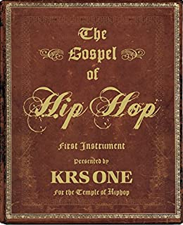 The Gospel of Hip Hop: The First Instrument par [KRS-One]
