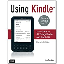 Using Kindle: Your Guide to All Things Kindle and Kindle DX (English Edition)