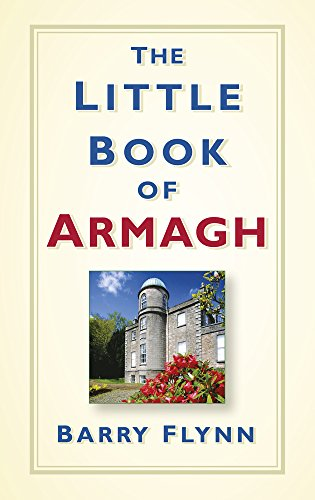 The Little Book of Armagh por Barry Flynn