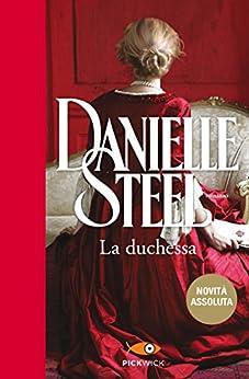 La duchessa di [Steel, Danielle]