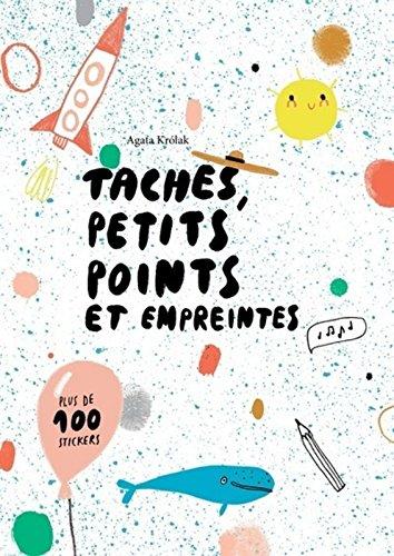 Descargar Libro Tâches, petits points et empreintes de Agata Krolak