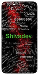 Shivadev (Lord Of Prosperity) Name & Sign Printed All over customize & Personalized!! Protective back cover for your Smart Phone : Xiaomi MI5