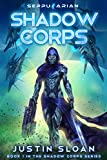 Shadow Corps: A Space Opera