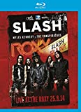 Slash & Miles Kennedy - Live at the Roxy [Blu-ray]