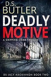 Deadly Motive (DS Jack Mackinnon Crime Series Book 2)