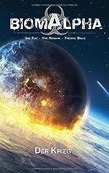 Biom Alpha: Der Krieg