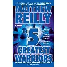 The Five Greatest Warriors EXP: A Novel (Jack West, Jr., Band 3)