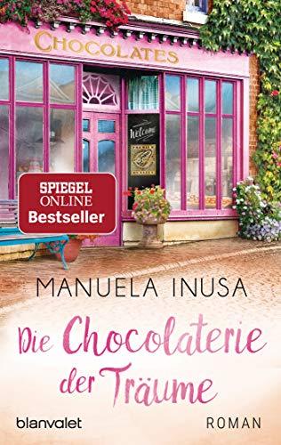 Die Chocolaterie der Träume: Roman (Valerie Lane, Band 2)