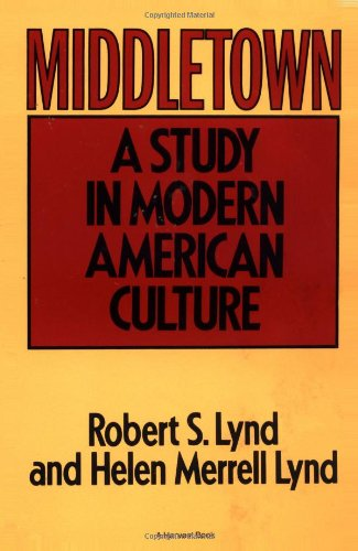 Middletown: A Study in Modern American Culture por Robert Lynd
