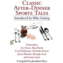 Classic After-Dinner Sports Tales