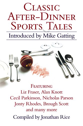 Classic After-Dinner Sports Tales (English Edition) por Mike Gatting