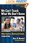 We Can't Teach What We Don't Know: Wh...