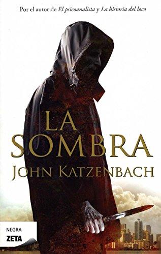 La sombra (B DE BOLSILLO) por John Katzenbach