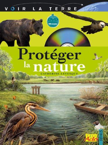 Protéger la nature