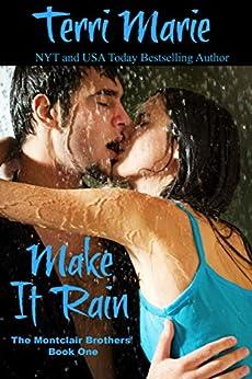 Make it Rain (The Montclair Brothers Book 1) (English Edition) von [Marie, Terri]