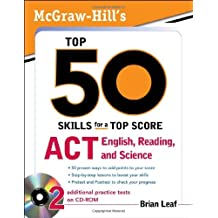 McGraw-Hill's Top 50 Skills for a Top Score: ACT English, Reading, and Science by Brian Leaf (2009-09-16)