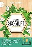 L'effet Skogluft - Air des forêts