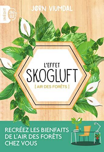 L'effet Skogluft : Air des forêts par Collectif