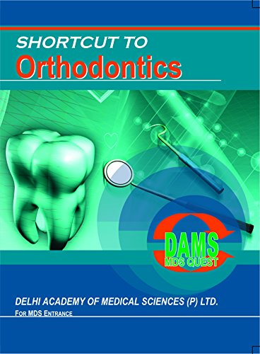 DAMS Shortcut To-Orthodontics-MDS QUEST 2016