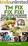 TM Fix Fix Fix! Super schnelle und ge...