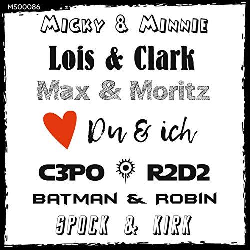 t? Magnet-Sticker: Du & ich - Unzertrennliche Paare (Micky & Minnie, Lois & Clark, Max & Moritz, C3PO & R2D2, Batman & Robin, Spock & Kirk)...