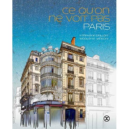 Ce qu'on ne voit pas Paris