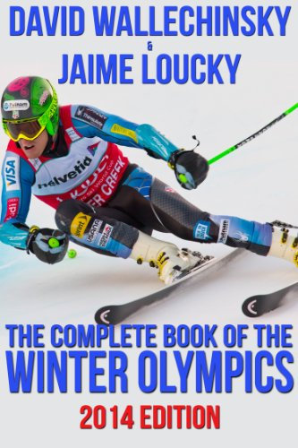 The Complete Book of the Winter Olympics: 2014 Edition (English Edition)