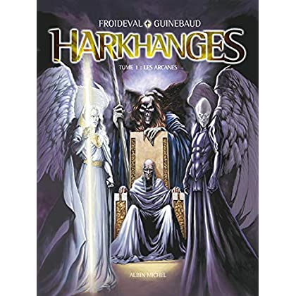 Harkhanges, tome 1