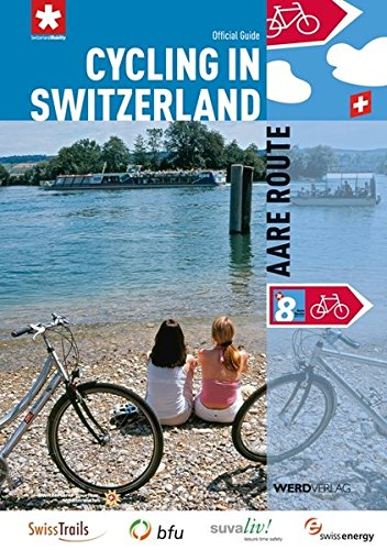 Cycling in Switzerland: Aare Route