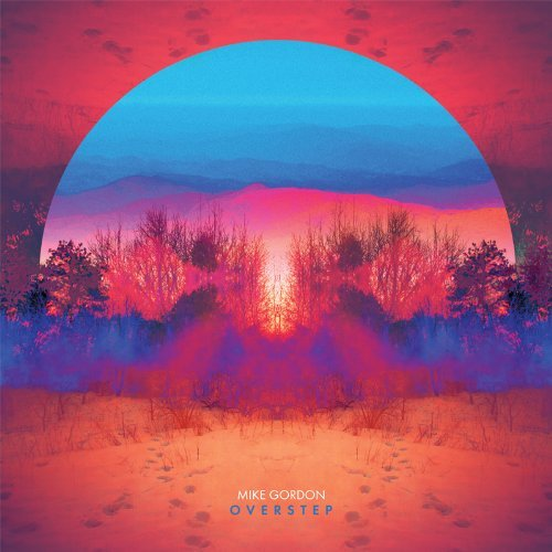 Overstep by Mike Gordon (2014-02-25)