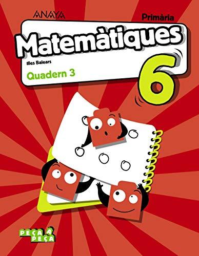 Matemàtiques 6. Quadern 3. (Peça a peça)
