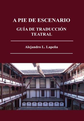 A pie de escenario por Alejandro L. Lapeña