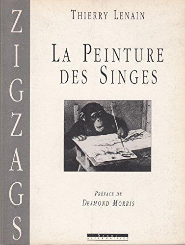 La peinture des singes : Histoire et esthétique par Thierry Lenain