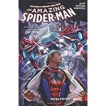 Amazing Spider-Man: Worldwide Vol. 2 by Dan Slott (2016-07-19)