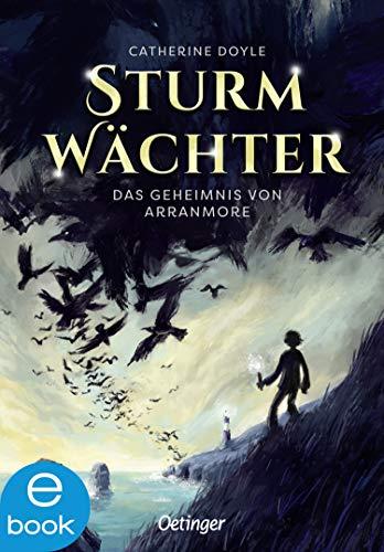 Sturmwächter 1: Das Geheimnis von Arranmore